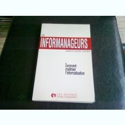 LES INFORMANAGEURS - JEAN CLAUDE COHEN