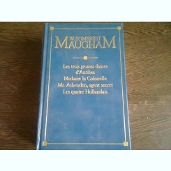 LES NOUVELLES COMPLETES - W. SOMERSET MAUGHAM  (CARTE IN LIMBA FRANCEZA)