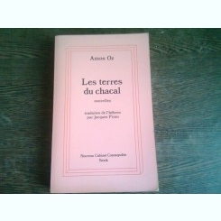 LES TERRES DU CHACAL - AMOS OZ  (carte in limba franceza)