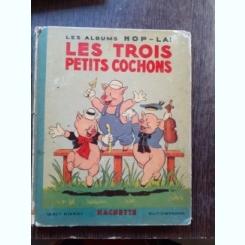 LES TROIS PETITS COCHONS  (CARTE IN LIMBA FRANCEZA)