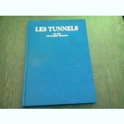 LES TUNNELS - CHRISTOPHE RECOURA  (CARTE FOTOGRAFIE, TEXT IN LIMBA FRANCEZA)