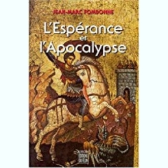 L'ESPERANCE ET L'APOCALYPSE - JEAN MARC FOMBONNE  (CARTE IN LIMBA FRANCEZA)