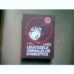 LEUCOZELE ANIMALELOR DOMESTICE - E. MICLEA