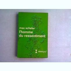 L'HOMME DU RESSENTIMENT - MAX SCHELER