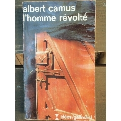 L'HOMME REVOLTE - ALBERT CAMUS