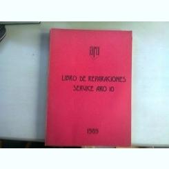 LIBRO DE REPARACIONES SERVICE ARO 10   (MANUAL DE REPARATII ARO 10)