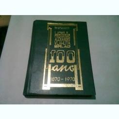 LICEUL PEDAGOGIC ALEXANDRU VLAHUTA BARLAD. 100 ANI 1870-1970