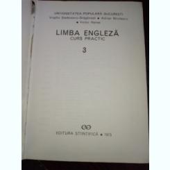 Limba Engleza Curs Practic - volum 3 -Virgiliu Stefanescu Draganesti