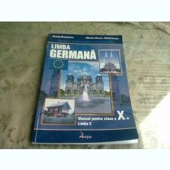 LIMBA GERMANA. MANUAL PENTRU CLASA A X-A - ANNE PANICAN