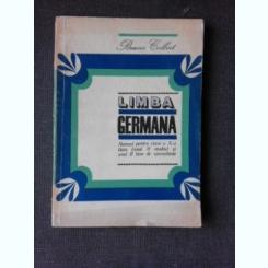 LIMBA GERMANA, MANUAL PENTRU CLASA X-A DE LICEU - BRUNO COLBERT