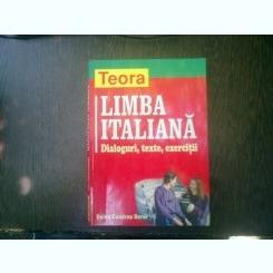 Limba italiana Dialoguri, texte, exercitii - Doina Condrea Derer