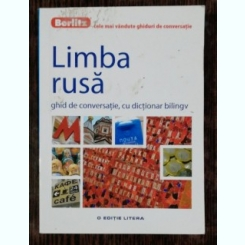 LIMBA RUSA -GHID DE CONVERSATIE CU DICTIONAR BILINGV -BERLITZ