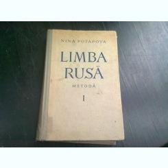 LIMBA RUSA, METODA PENTRU ROMANI - NINA POTAPOVA  VOL.I