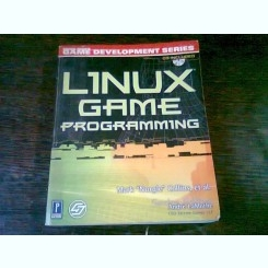 LINUX GAME PROGRAMMING - MARK COLLINS  (CARTE IN LIMBA ENGLEZA)