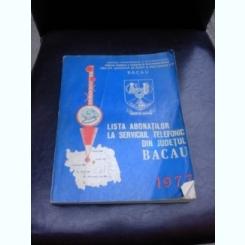 LISTA ABONATILOR LA SERVICIUL TELEFONIC,DIN JUDETUL BACAU, 1977