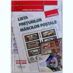 LISTA PRETURILOR MARCILOR POSTALE - VALABILA DE LA 01. 01. 2008