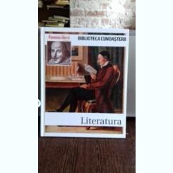 LITERATURA - BIBLIOTECA CUNOASTERII