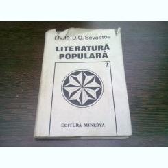 LITERATURA POPULARA - ELENA D.O. SEVASTOS