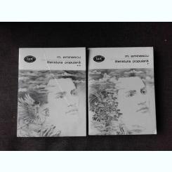 LITERATURA POPULARA - M. EMINESCU  2 VOLUME