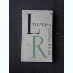 LITERATURA ROMANA DE AZI - D. MICU, N. MANOLESCU  (DIN BIBLIOTECA LUI PETRU VINTILA, CU SEMNATURA ACESTUIA)