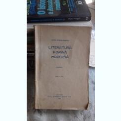 LITERATURA ROMANA MODERNA - OVIDIU DENSUSIANU   VOL.1