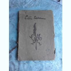LIVIU REBREANU-Cantecul Lebedei -Colectia Manuscriptum,editata in anul 1927  (DIN BIBLIOTECA LUI MIHAI BENIUC, CU SEMNATURA SA)
