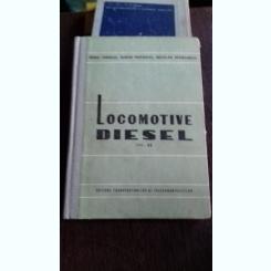 LOCOMOTIVE DIESEL - MIHAI TIGHILIU, EUGEN POPOVICI, NICOLAE MIHAILESCU   VOL.2