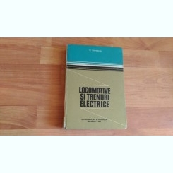 LOCOMOTIVE SI TRENURI ELECTRICE-N. CONDACSE