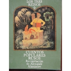 LOS TRES REINOS - ALEXANDR AFANASIEV