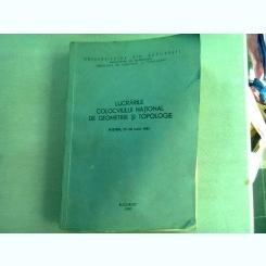 LUCRARILE COLOCVIULUI NATIONAL DE GEOMETRIE SI TOPOLOGIE, 1981