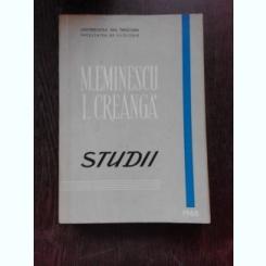 M. EMINESCU, I. CREANGA, STUDII