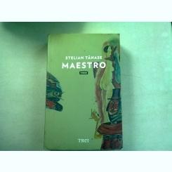 MAESTRO - STELIAN TANASE
