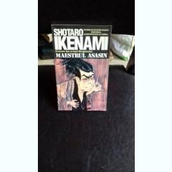MAESTRUL ASASIN - SHOTARO IKENAMI