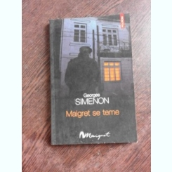 MAIGRET SE TEME - GEORGES SIMENON