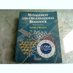 Management and organisational behaviour - Laurie J. Mullins (Management și comportament organizatoric)