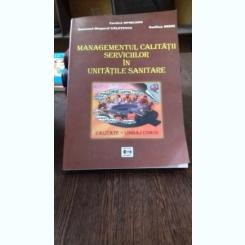 MANAGEMENTUL CALITATII SERVICIILOR IN UNITATILE SANITARE - COSTICA OPINCARU