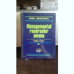 MANAGEMENTUL RESURSELOR UMANE - AUREL MANOLESCU