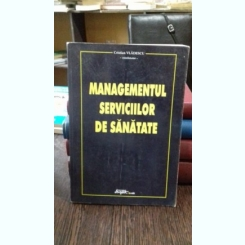 MANAGEMENTUL SERVICIILOR DE SANATATE - CRISTIAN VLADESCU