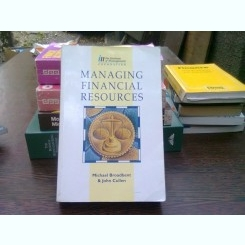Managing financial resources - Michael Broadbent  (Gestionarea resurselor financiare)