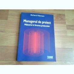 MANEGERUL DE PROIECT-RICHARD NEWTON