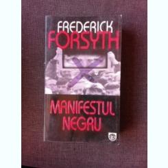 MANIFESTUL NEGRU - FREDERICH FORSYTH