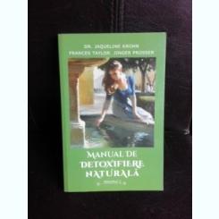 Manual de detoxifiere naturala - Jaqueline Krohn  vol.I