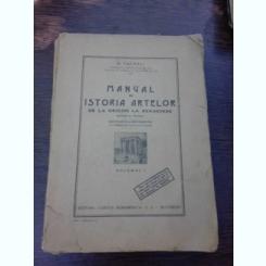 MANUAL DE ISTORIA ARTELOR - O. TAFRALI VOL.I