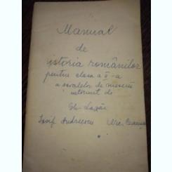 Manual de Istoria Romanilor pentru cls 2 a scoalelor de meserii, de Gh Lazar- editie veche