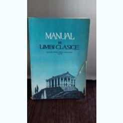 MANUAL DE LIMBI CLASICE PENTRU SEMINARIILE TEOLOGICE ANUL III