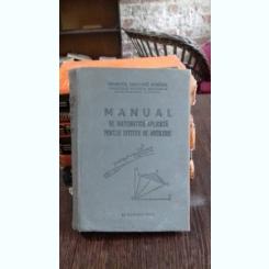 MANUAL DE MATEMATICA APLICATA PENTRU OFITERII DE ARTILERIE - RADULESCU OCTAVIAN