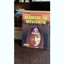 MANUAL DE MEDITATIE - DAVID FONTANA