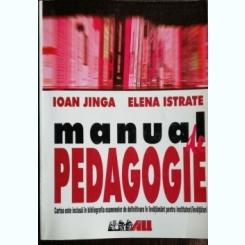 MANUAL DE PEDAGOGIE - IOAN JINGA /ELENA ISTRATE