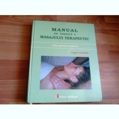MANUAL DE TEHNICA A MASAJULUI TERAPEUTIC-ANGHEL DIACONU
