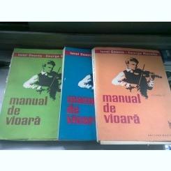 MANUAL DE VIOARA - IONEL GEANTA, GEORGE MANOLIU  VOL.I, II, III